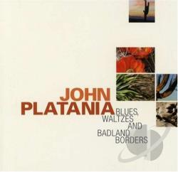 Platania, John - Blues, Waltzes & Badland Borders CD Cover Art