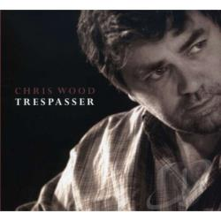 Wood, Chris - Trespasser CD Cover Art