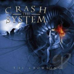 Crash The System - Crowning CD Cover Art