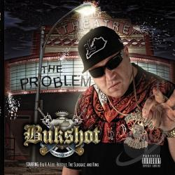 Bukshot - Problem CD Cover Art