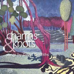 Griffit / Griffiths, David:bar - Charms & Knots: Songs by David Griffiths CD Cover Art