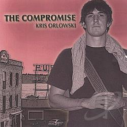 Orlowski, Kris - Compromise CD Cover Art
