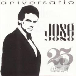 Jose Jose - 25 Aniversario, Vol. 1 CD Cover Art