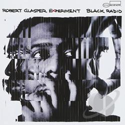 Glasper, Robert Experiment / Robert Glasper (Piano) - Black Radio CD Cover Art