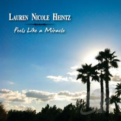 Lauren Nicole Heintz - Feels Like a Miracle CD Cover Art