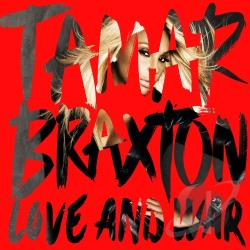 Tamar Braxton - Love and War CD Cover Art