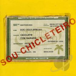 Chiclete Com Banana - Sou Chicleteiro CD Cover Art