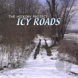 Hickory Project - Icy Roads CD Cover Art