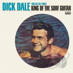 Dale, Dick / Dale, Dick & His Del-Tones - King Of The Super Guitar CD Cover Art