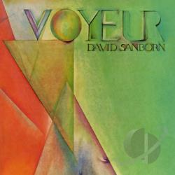 Sanborn, David - Voyeur CD Cover Art