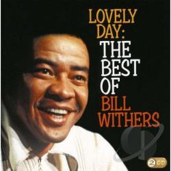 Withers, Bill - Lovely Day: The Best Of Bill Withers CD Cover Art