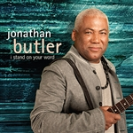 Butler, Jonathan - I Stand On Your Word DB Cover Art