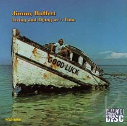 Buffett, Jimmy - Living and Dying in 3/4 Time CD Cover Art
