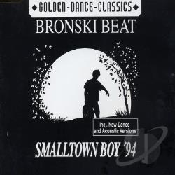 Bronski Beat - Smalltown Boy '94 DS Cover Art