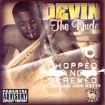 Devin The Dude - Chopped and Screwed CD Cover Art