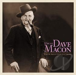 Macon, Uncle Dave - Keep My Skillet Good & Greasy CD Cover Art