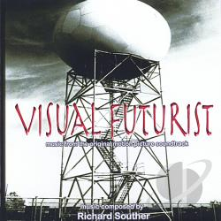 Souther, Richard - Visual Futurist: Music From The Original Motion Pi CD Cover Art