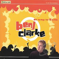 Benj Clarke - Out Through the in Crowd CD Cover Art