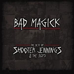 Jennings, Shooter - Bad Magick - The Best Of Shooter Jennings & The .357's DB Cover Art
