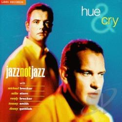 Hue & Cry - JazzNotJazz CD Cover Art