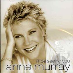 Murray, Anne - I'll Be Seeing You CD Cover Art