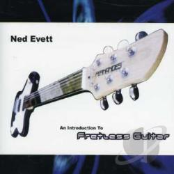 Evett, Ned - Introduction To Fretless Guitar CD Cover Art
