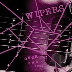 Wipers - Over the Edge LP Cover Art