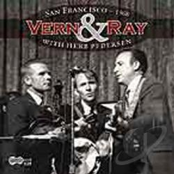 Vern & Ray / Williams, Vern - Vern & Ray with Herb Pedersen: San Francisco 1968 CD Cover Art