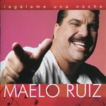 Ruiz, Maelo - Regalame una Noche CD Cover Art