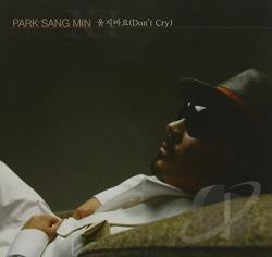 Sang Min, Park - Don't Cry CD Cover Art