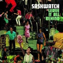 Saskwatch - Leave It All Behind CD Cover Art