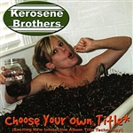 Kerosene Brothers - Choose Your Own Title CD Cover Art