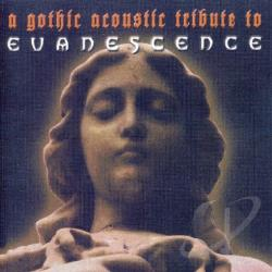 Gothic Acoustic Tribute to Evanescence CD Cover Art
