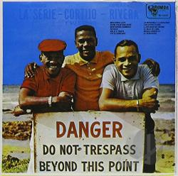 Cortijo / Cortijo Y Su Combo - Danger Do Not Trespass CD Cover Art