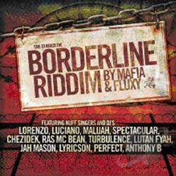 Borderline Riddim: by Mafia & Fluxy LP Cover Art