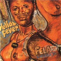 Fela Kuti & Africa 70 / Kuti, Fela - Yellow Fever/Na Poi CD Cover Art