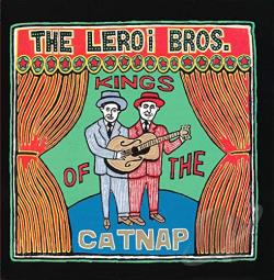 LeRoi Brothers - Kings Of The Catnap CD Cover Art
