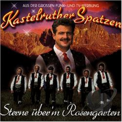 Kastelruther Spatzen - Sterne Uber'm Rosengarten CD Cover Art
