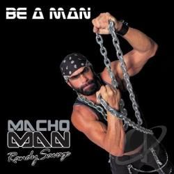 Savage, Macho Man Randy - Be A Man CD Cover Art