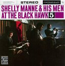 Manne, Shelly & His Men - At the Blackhawk, Vol. 5 CD Cover Art