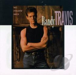 Travis, Randy [Country] - No Holdin' Back CD Cover Art