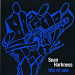 Harkness, Sean - Trio Of One CD Cover Art