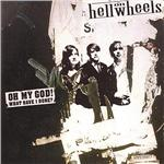 Hell On Wheels - Oh My God What Have I Done CD Cover Art