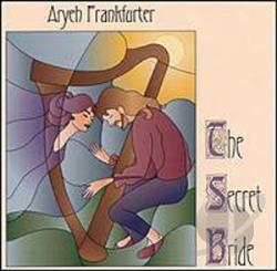 Frankfurter, Aryeh - Secret Bride CD Cover Art
