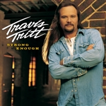 Tritt, Travis - Strong Enough CD Cover Art
