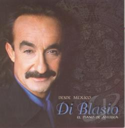 Di Blasio, Raul - Desde Mexico CD Cover Art