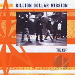 Billion Dollar Mission - Cup CD Cover Art