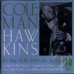 Hawkins, Coleman - King of the Tenor Sax: 1929-1943 CD Cover Art