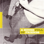 House Full of Friends CD Cover Art