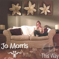 Morris, Jo - This Way CD Cover Art